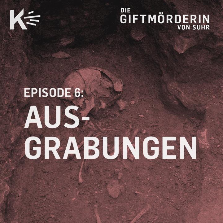Episode 6: Ausgrabungen